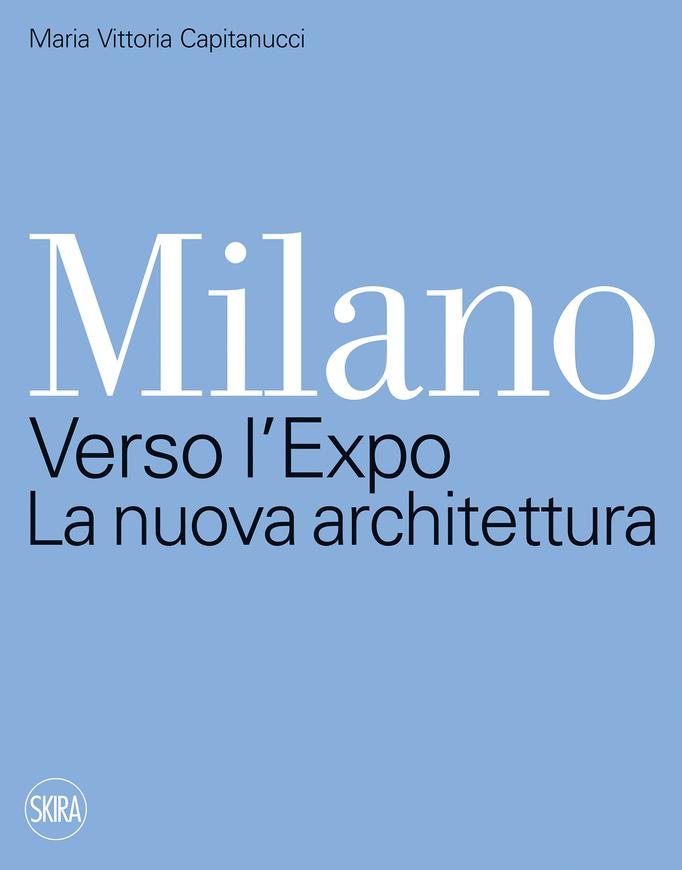 milano-verso-l-expo-la-nuova-architettura.jpg