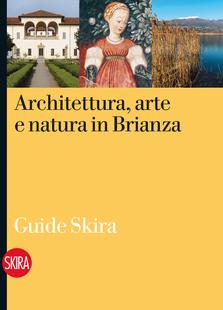 Architettura, arte e natura in Brianza