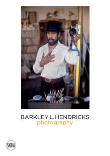 Barkley L. Hendricks Photography (Vol. 4)