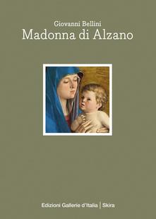 Bellini e la Madonna di Alzano