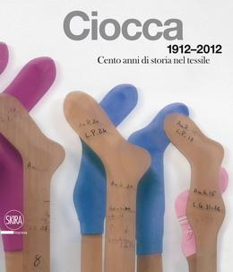 Ciocca 1912-2012