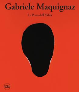 Gabriele Maquignaz  La Porta dell'Aldilà