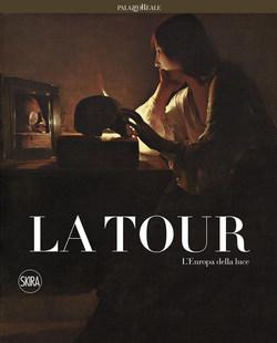 George de La Tour. L'Europa della Luce