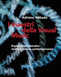I maestri della Visual Music