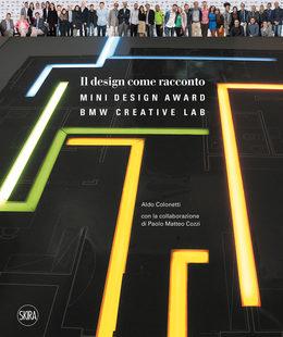 Il design come racconto. Mini Design Award. BMW Creative Lab