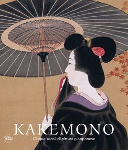 Kakemono Cinque secoli di pittura giapponese