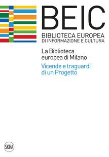La Biblioteca Europea di Informazione e Cultura