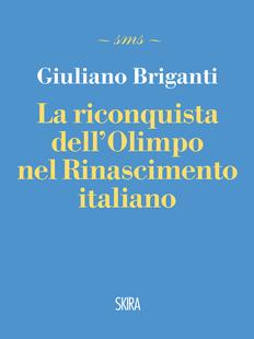 La riconquista dell'olimpo nel rinascimento italiano