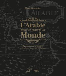 L'Arabie dans le regard du Monde