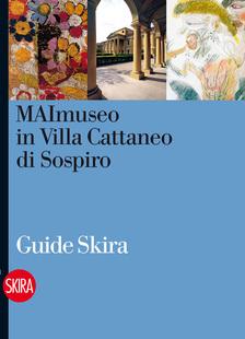 MAImuseo  in Villa Cattaneo di Sospiro