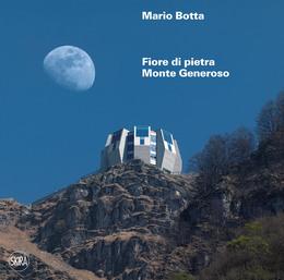 Mario Botta. Fiore di pietra