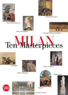 Milan. Ten Masterpieces